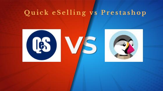 quick eselling vs prestashop